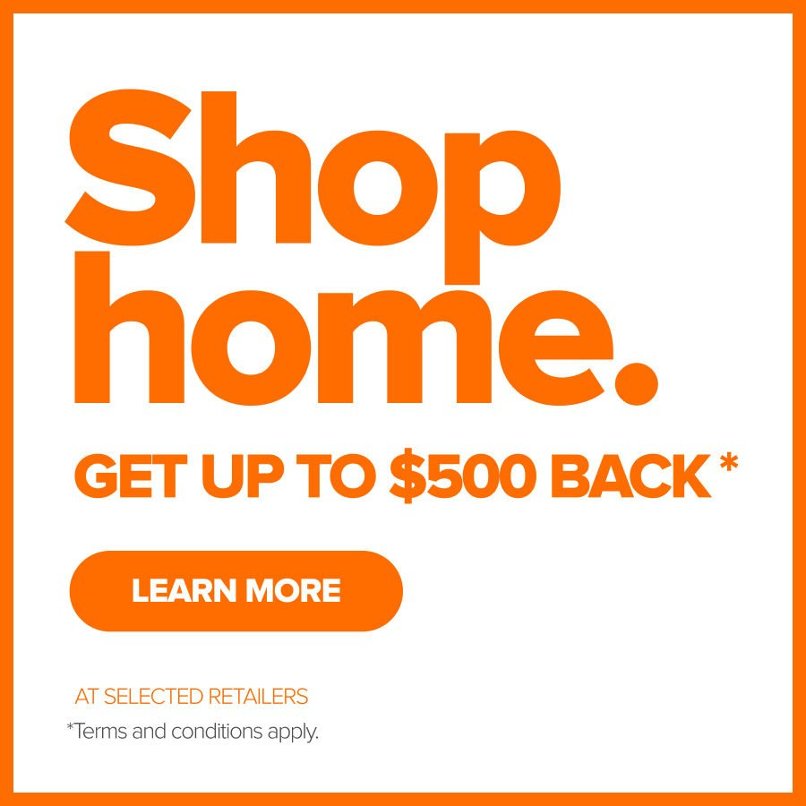 Shop home. Get up to $500 Back.